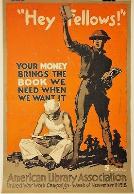 "1918 WW1 Art Poster ""Hey Fellows"" American Library Association A.L.A. Old Books!"