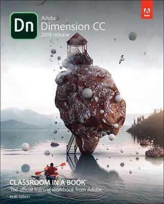 Adobe Dimension Cc Classroom in a Book (2018 Release) by Kevin Bomberry Paperbac