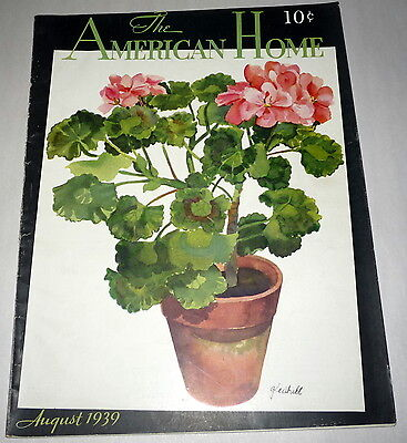 The American Home Magazine August 1939 House Floor plans Recipes Gardening Deco