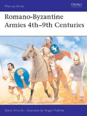 Osprey Men-at-Arms Romano-Byzantine Armies 4th-9th Centuries SC EX