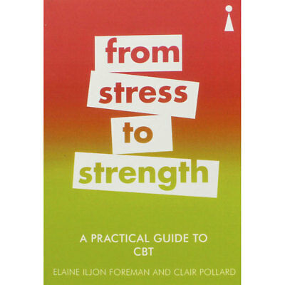 From Stress to Strength - A Practical Guide to CBT, Non Fiction Books, Brand New
