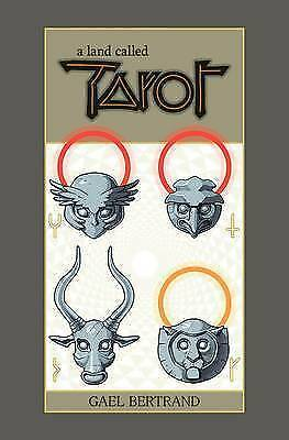 A Land Called Tarot by Bertrand, Gael, NEW Book, (Hardcover) 9781534300262 A2