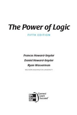 [PDF] The Power of Logic 5th Edition by Frances Howard-Snyder Dr.