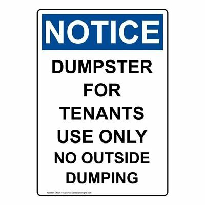 ComplianceSigns Vertical Aluminum OSHA NOTICE Dumpster For Tenants Use Only No O