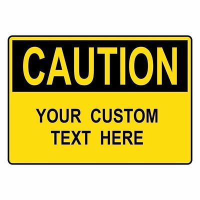 ComplianceSigns Aluminum Custom OSHA CAUTION Sign, 14 x 10 in. Yellow with Your