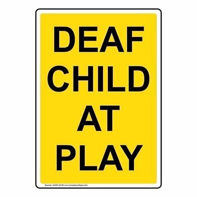 ComplianceSigns Vertical Aluminum Deaf Child At Play Sign, 14 X 10 in. with Engl