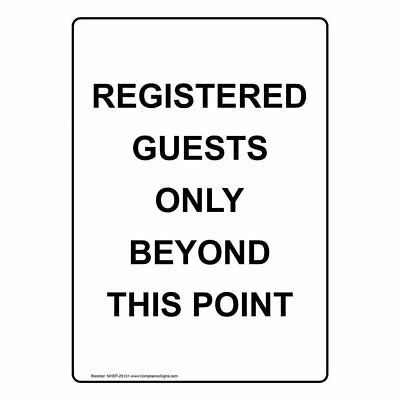 ComplianceSigns Vertical Aluminum Registered Guests Only Beyond This Point...