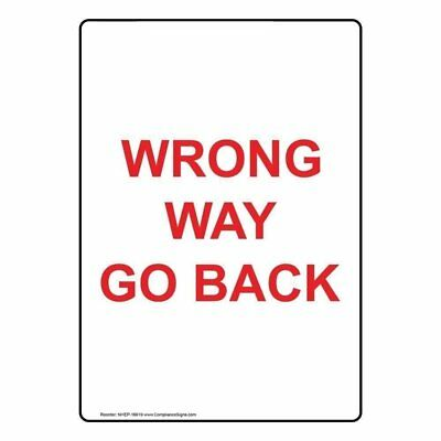 ComplianceSigns Vertical Plastic Wrong Way Go Back Sign, 10 X 7 in. with...