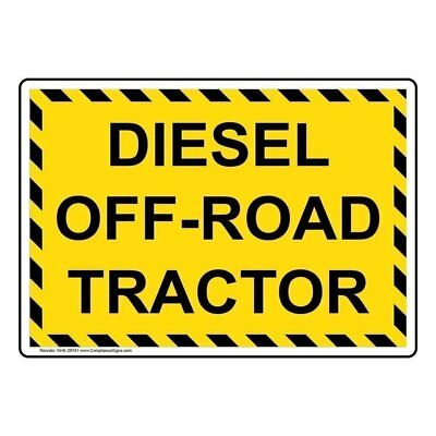 ComplianceSigns Aluminum Diesel Off-Road Tractor Sign, 14 X 10 in.
