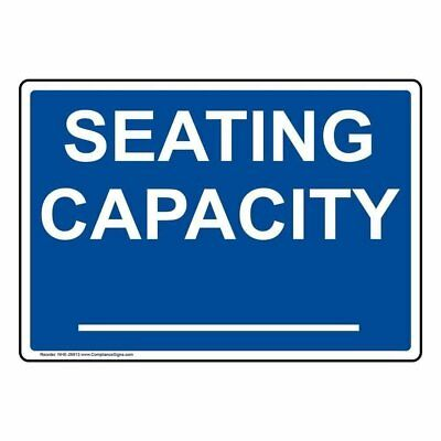 ComplianceSigns Plastic Seating Capacity____ Sign, 10 X 7 in. with English...