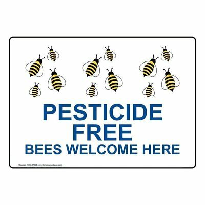 ComplianceSigns Aluminum Pesticide Free Bees Welcome Here Sign, 14 X 10 in...