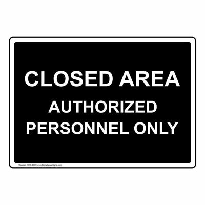 ComplianceSigns Plastic Closed Area Authorized Personnel Only Sign, 10 X 7...