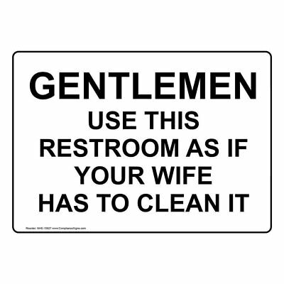 ComplianceSigns Aluminum Restroom Etiquette Sign, 10 x 7 in. with English...