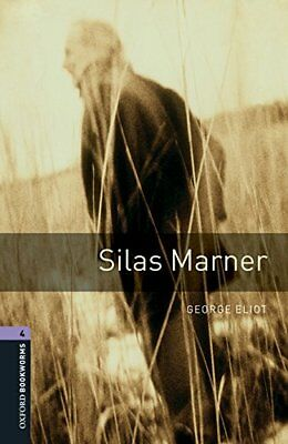 Oxford Bookworms Library: Oxford Bookworms 4. Silas Marner MP3 Pack