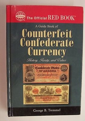 WHITMAN-A GUIDE BOOK OF COUNTERFEIT CONFEDERATE MONEY by GEORGE B. TREMMEL