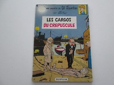 Gil Jourdan T4 1973 Reedition Etat Be Les Cargos Du Crepuscule