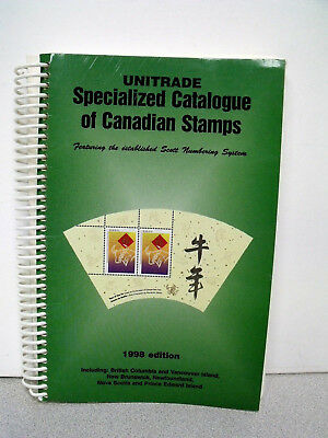 Unitrade Specialized Catalogue of Canadian Stamps 1998 Edition