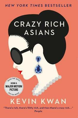 Crazy Rich Asians: The international bestseller,, Kwan, Kevin, New