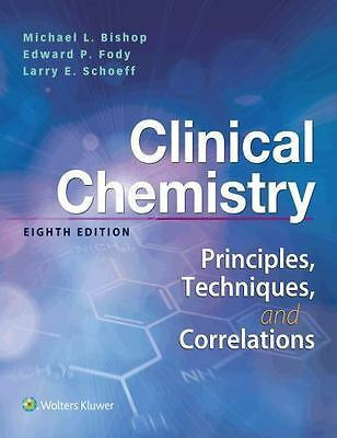 EBOOK Clinical Chemistry: Principles, Techniques, Correlations by Edward P. Fody