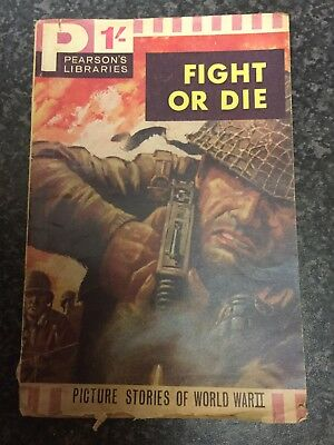 PEARSON'S LIBRARIES PICTURE STORIES OF WORLD WAR II # FIGHT OR DIE Read Details