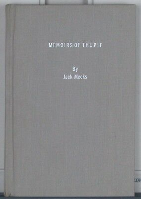 Pit Bull book Memoirs of the Pit by Jack Meeks Hardcover, 1974 P. Sparks edition