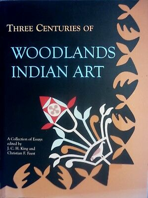 THREE CENTURIES OF WOODLANDS INDIAN ART rare book - collection of essays