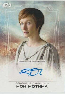 2016 Star Wars ROGUE ONE Autograph Card Of GENEVIEVE O'REILLY As MON MOTHMA