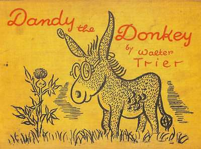 DANDY THE DONKEY, TRIER , Walter, Good Condition Book, ISBN