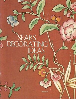 Sears Decorating Ideas Volume 1 - 1979 - Sears, Robuck and Company