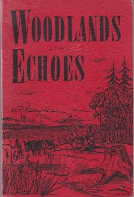 Madeline L Proctor: Woodlands Echoes: Manitoba local history 216967