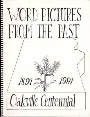 Word Pictures from the Past 1891-1991: Oakville Centennial. Canada 216646