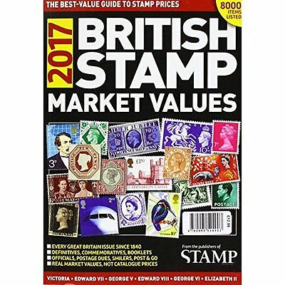 STAMPS - BRITISH STAMP MARKET VALUES FOR 2017- Paperback Good Condition