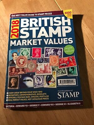 STAMPS - BRITISH STAMP MARKET VALUES FOR 2018 - Paperback Good Condition