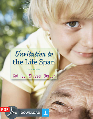 Invitation to The Life Span By Kathleen Stassen Berger 3rd Edition [EB00K - PDF]