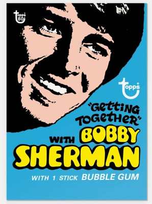 2018 Topps Wrapper Art #56 Bobby Sherman Getting Together 1971 Card PS Low Print