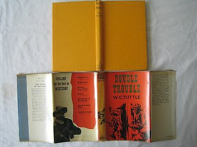 Double Trouble by W C Tuttle very rare Collins 1964 hardback book Exc Cond