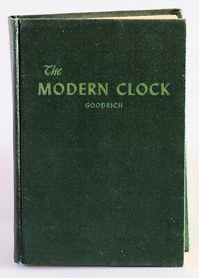 The Modern Clock by Goodrich,  1950, reprinted in 1968
