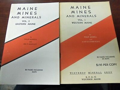 Maine Mines and Minerals vols 1 & 2 Eastern Western Maine FIND GEMS P. Morrill