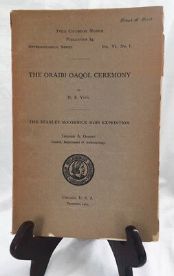 The Oraibi Oaqol Ceremony by H. R. Both/Rare 1903 Field Columbian Museum Journal