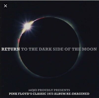 Mojo Tribute  : Return To The Dark Side Of The Moon Pink Floyd's Reimagined  Cd