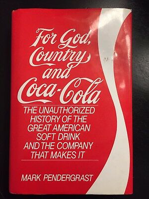 Coca-Cola History (For God, Country and Coca-Cola); Hard cover & dust jacket