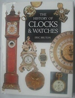 The History of Clocks and Watches, Bruton, Eric, Good Condition Book, ISBN 97818