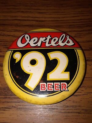 Oertels 92 beer. Collector Button. Beer collectables. Vintage advertising button