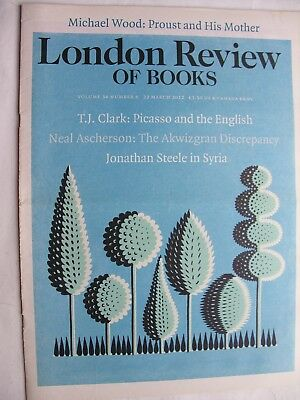 LONDON REVIEW OF BOOKS March 22 2012 Dennis Hopper Syria Proust Picasso Amikejo