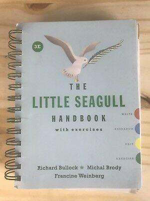 The Little Seagull Handbook with Exercises (Third Edition) by Bullock, Richard,