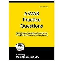 PRACTICE THE ASVAB: Armed Services Vocational Aptitude