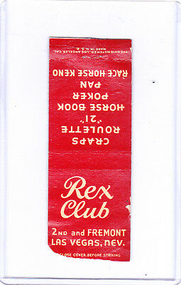Rex Club Matchcover - 2Nd And Fremont - Las Vegas Casino, Nevada