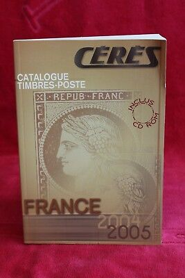 CERES catalogue timbres poste france 2004 - 2005 (sans le CD-ROM)