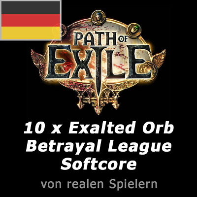 10 x Exalted Orb | Path of Exile | PoE | Betrayal League SC | Deutsche IP