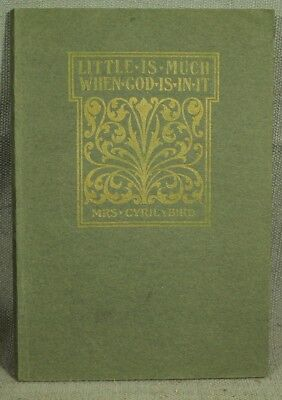 antique old vintage book Little is Much When God is in it Christian religion